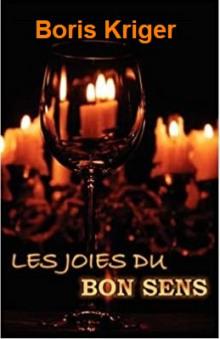 Les Joies Du Bon Sens (French)