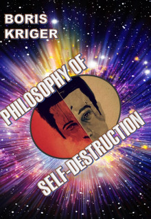 Philosophy of Self Destruction